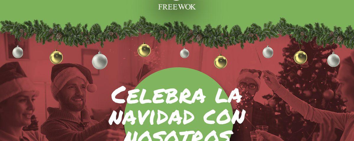 Nochebuena 2019 Free Wok