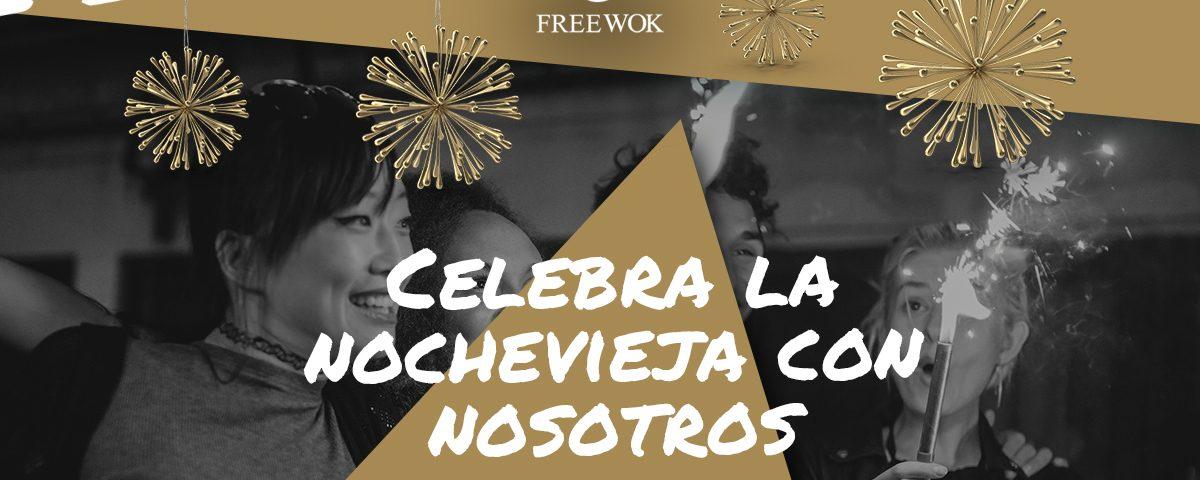 Nochevieja 2019 Free Wok